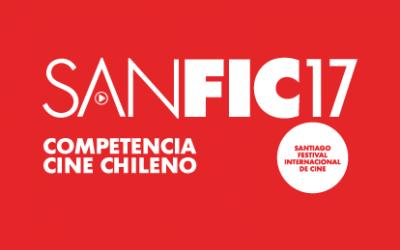 ¡Conoce la selección Competencia de Cine Chileno de SANFIC17!